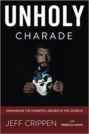 Blog News – Unholy Charade – Jeff Crippen
